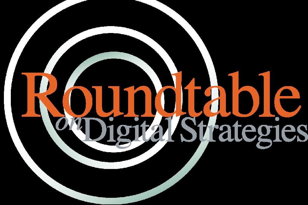 Roundtable on Digital Strategies | Tuck School of Business Center for Digital Strategies
